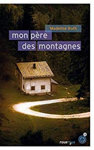 """Afficher """"Mon père des montagnes"""""""